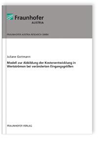 Buch: Modell zur Abbildung der Kostenentwicklung in Wertströmen bei veränderten Eingangsgrößen