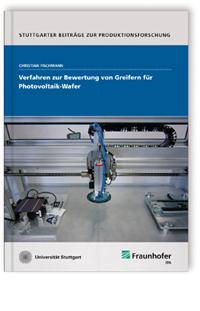 Buch: Verfahren zur Bewertung von Greifern für Photovoltaik-Wafer
