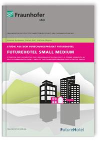 Buch: FutureHotel Small Medium