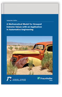 Buch: A Mathematical Model for Grouped Extreme Values with an Application in Automotive Engineering