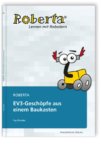 Buch: Roberta - EV3-Geschöpfe aus einem Baukasten