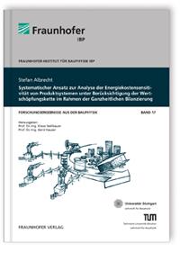 Buch: Systematischer Ansatz zur Analyse der Energiekostensensitivität von Produktsystemen unter Berücksichtigung der Wertschöpfungskette im Rahmen der Ganzheitlichen Bilanzierung