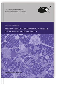 Buch: Micro-/Macroeconomic Aspects of Service Productivity