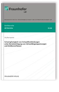 Buch: Schwingfestigkeit von Schweißverbindungen unter Berücksichtigung von Schweißeigenspannungen und Größeneinflüssen