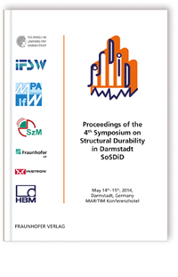 Buch: Proceedings of the 4th Symposium on Structural Durability in Darmstadt SoSDiD
