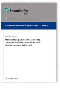 Buch: Modellierung und Simulation des Umformverhaltens von Titan und nichtrostendem Edelstahl