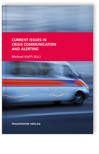 Buch: Current Issues in Crisis Communication and Alerting