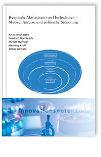 Buch: Regionale Aktivitäten von Hochschulen - Motive, Anreize und politische Steuerung