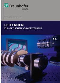 Buch: Leitfaden zur optischen 3D-Messtechnik