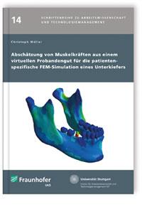 Buch: Abschätzung von Muskelkräften aus einem virtuellen Probandengut für die patientenspezifische FEM-Simulation eines Unterkiefers