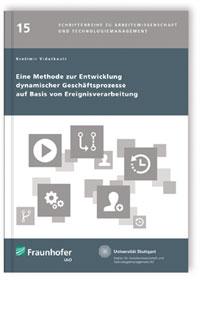 Buch: Eine Methode zur Entwicklung dynamischer Geschäftsprozesse auf Basis von Ereignisverarbeitung