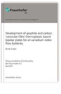 Buch: Development of graphite and carbon nanotube filled thermoplastic based bipolar plates for all-vanadium redox flow batteries