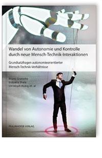 Buch: Wandel von Autonomie und Kontrolle durch neue Mensch-Technik-Interaktionen