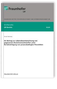 Buch: Ein Beitrag zur Lebensdauerberechnung von gegossenen Aluminiumwerkstoffen unter Berücksichtigung von prozessbedingten Porositäten