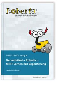 Buch: Nervenkitzel + Robotik = MINT-Lernen mit Begeisterung