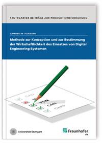 Buch: Methode zur Konzeption und zur Bestimmung der Wirtschaftlichkeit des Einsatzes von Digital Engineering-Systemen