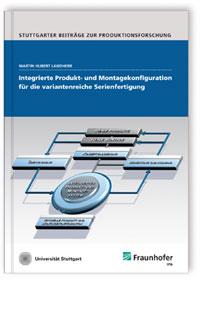 Buch: Integrierte Produkt- und Montagekonfiguration für die variantenreiche Serienfertigung