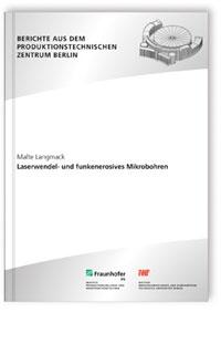 Buch: Laserwendel- und funkenerosives Mikrobohren