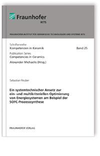 Buch: Ein systemtechnischer Ansatz zur ein- und multikriteriellen Optimierung von Energiesystemen am Beispiel der SOFC-Prozesssynthese
