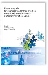 Buch: Neue strategische Forschungspartnerschaften zwischen Wissenschaft und Wirtschaft im deutschen Innovationssystem