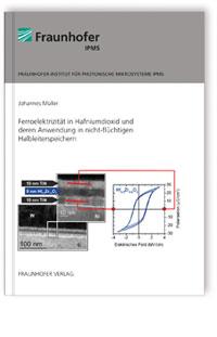 Buch: Ferroelektrizität in Hafniumdioxid und deren Anwendung in nicht-flüchtigen Halbleiterspeichern