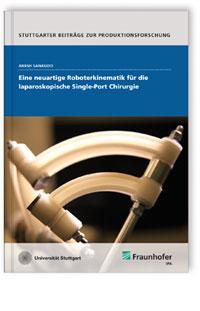 Buch: Eine neuartige Roboterkinematik für die laparoskopische Single-Port Chirurgie