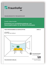 Buch: Entwicklung von Leuchtdichteverteilungs- und Steuerungskonzepten für den Bildschirmarbeitsplatz