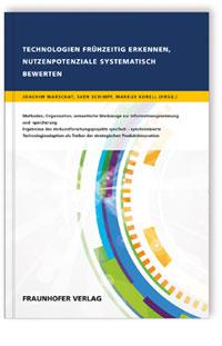 Buch: Technologien frühzeitig erkennen, Nutzenpotenziale systematisch bewerten