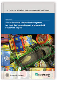 Buch: A user-oriented, comprehensive system for the 6 DoF recognition of arbitrary rigid household objects