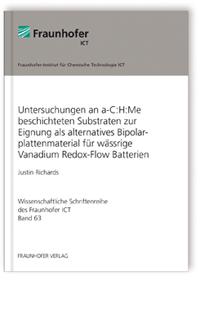 Buch: Untersuchungen an a-C:H:Me beschichteten Substraten zur Eignung als alternatives Bipolarplattenmaterial für wässrige Vanadium Redox-Flow Batterien