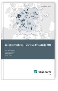 Buch: Logistikimmobilien - Markt und Standorte 2015