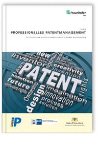 Buch: Professionelles Patentmanagement für kleine und mittlere Unternehmen in Baden-Württemberg