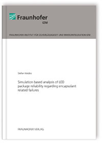Buch: Simulation based analysis of LED package reliability regarding encapsulant related failures