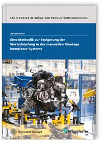 Buch: Eine Methodik zur Steigerung der Wertschöpfung in der manuellen Montage komplexer Systeme