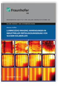 Buch: Lumineszenz-Imaging Anwendungen in industrieller Fertigungsumgebung von Silicium-Solarzellen