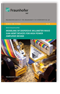 Buch: Modeling of Dispersive Millimeter-Wave GaN HEMT Devices for High Power Amplifier Design