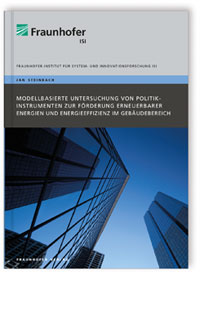 Buch: Modellbasierte Untersuchung von Politikinstrumenten zur Förderung erneuerbarer Energien und Energieeffizienz im Gebäudebereich