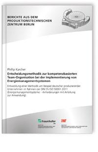 Buch: Entscheidungsmethodik zur kompetenzbasierten Team-Organisation bei der Implementierung von Energiemanagementsystemen