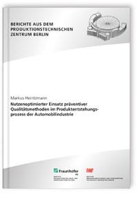 Buch: Nutzenoptimierter Einsatz präventiver Qualitätsmethoden im Produktentstehungsprozess der Automobilindustrie