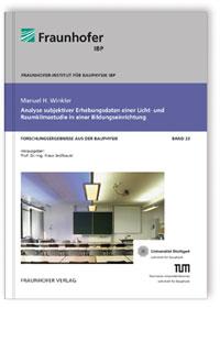 Buch: Analyse subjektiver Erhebungsdaten einer Licht- und Raumklimastudie in einer Bildungseinrichtung