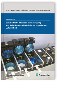 Buch: Ganzheitliche Methode zur Auslegung von Reinräumen mit definierter organischer Luftreinheit