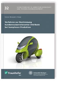 Buch: Verfahren zur Bestimmung kundennutzenrelevanter Attribute bei komplexen Produkten