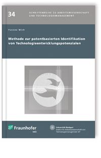 Buch: Methode zur patentbasierten Identifikation von Technologieentwicklungspotenzialen