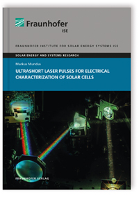 Buch: Ultrashort Laser Pulses for Electrical Characterization of Solar Cells
