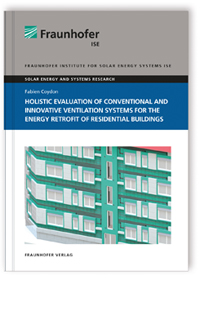 Buch: Holistic evaluation of conventional and innovative ventilation systems for the energy retrofit of residential buildings