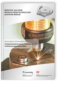 Buch: Trockenfunkenerosives Feinbohren von Hochleistungswerkstoffen