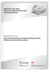 Buch: CO2-Schneeentstehung und deren Wirkung auf die Effekte beim CO2-Schneestrahlen