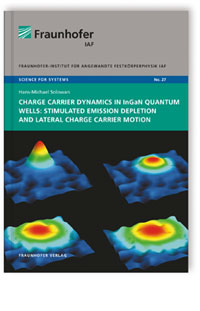 Buch: Charge carrier dynamics in InGaN quantum wells: Stimulated emission depletion and lateral charge carrier motion
