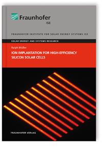 Buch: Ion Implantation for High-Efficiency Silicon Solar Cells