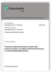 Buch: Thermisch-elektrochemische in-operando Untersuchungen zur lokalen Wärmeentwicklung in Lithiumionenbatteriezellen